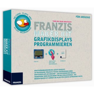 Franzis Maker Kit Grafikdisplays programmieren
