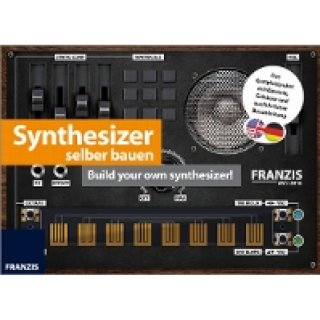 Synthesizer selber bauen